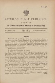 Obwieszczenia Publiczne : dodatek do Dziennika Urzędowego Ministerstwa Sprawiedliwości. R.15, № 81 A (10 października 1931)
