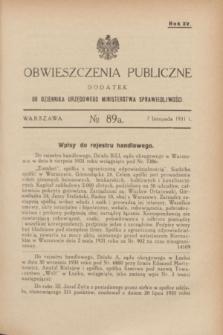 Obwieszczenia Publiczne : dodatek do Dziennika Urzędowego Ministerstwa Sprawiedliwości. R.15, № 89 A (7 listopada 1931)