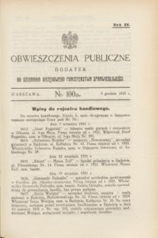 Obwieszczenia Publiczne : dodatek do Dziennika Urzędowego Ministerstwa Sprawiedliwości. R.15, № 100 A (9 grudnia 1931)