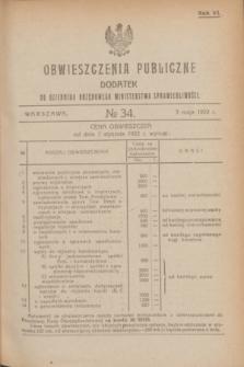 Obwieszczenia Publiczne : dodatek do Dziennika Urzędowego Ministerstwa Sprawiedliwości. R.6, № 34 (3 maja 1922)