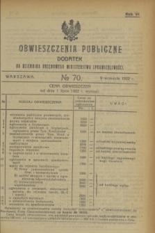 Obwieszczenia Publiczne : dodatek do Dziennika Urzędowego Ministerstwa Sprawiedliwości. R.6, № 70 (9 września 1922)