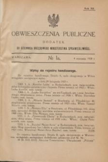 Obwieszczenia Publiczne : dodatek do Dziennika Urzędowego Ministerstwa Sprawiedliwości. R.12, № 1 A (4 stycznia 1928)