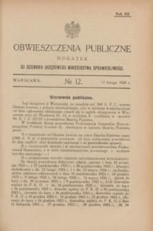 Obwieszczenia Publiczne : dodatek do Dziennika Urzędowego Ministerstwa Sprawiedliwości. R.12, № 12 (11 lutego 1928)