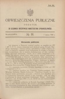 Obwieszczenia Publiczne : dodatek do Dziennika Urzędowego Ministerstwa Sprawiedliwości. R.12, № 19 (7 marca 1928)
