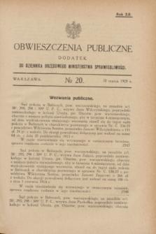 Obwieszczenia Publiczne : dodatek do Dziennika Urzędowego Ministerstwa Sprawiedliwości. R.12, № 20 (10 marca 1928)