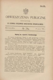 Obwieszczenia Publiczne : dodatek do Dziennika Urzędowego Ministerstwa Sprawiedliwości. R.12, № 24 A (24 marca 1928)