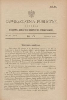 Obwieszczenia Publiczne : dodatek do Dziennika Urzędowego Ministerstwa Sprawiedliwości. R.12, № 25 (28 marca 1928)