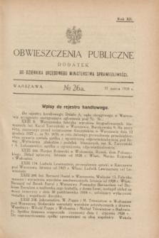 Obwieszczenia Publiczne : dodatek do Dziennika Urzędowego Ministerstwa Sprawiedliwości. R.12, № 26 A (31 marca 1928)