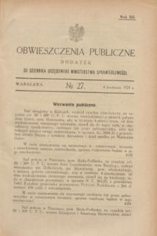 Obwieszczenia Publiczne : dodatek do Dziennika Urzędowego Ministerstwa Sprawiedliwości. R.12, № 27 (4 kwietnia 1928)