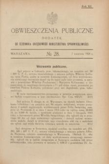 Obwieszczenia Publiczne : dodatek do Dziennika Urzędowego Ministerstwa Sprawiedliwości. R.12, № 28 (7 kwietnia 1928)