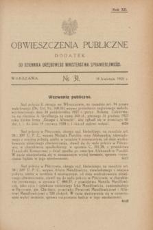 Obwieszczenia Publiczne : dodatek do Dziennika Urzędowego Ministerstwa Sprawiedliwości. R.12, № 31 (18 kwietnia 1928)