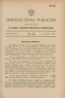 Obwieszczenia Publiczne : dodatek do Dziennika Urzędowego Ministerstwa Sprawiedliwości. R.12, № 32 (21 kwietnia 1928)