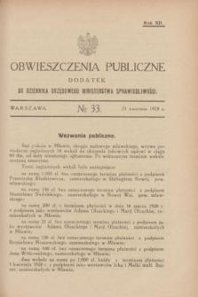 Obwieszczenia Publiczne : dodatek do Dziennika Urzędowego Ministerstwa Sprawiedliwości. R.12, № 33 (25 kwietnia 1928)