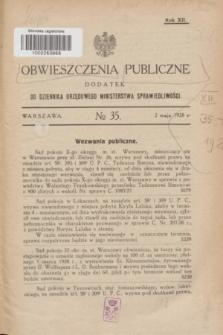 Obwieszczenia Publiczne : dodatek do Dziennika Urzędowego Ministerstwa Sprawiedliwości. R.12, № 35 (2 maja 1928)