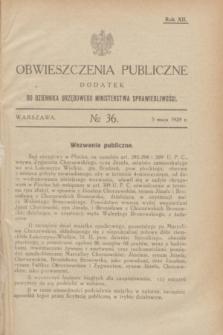 Obwieszczenia Publiczne : dodatek do Dziennika Urzędowego Ministerstwa Sprawiedliwości. R.12, № 36 (5 maja 1928)
