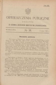 Obwieszczenia Publiczne : dodatek do Dziennika Urzędowego Ministerstwa Sprawiedliwości. R.12, № 38 (12 maja 1928)