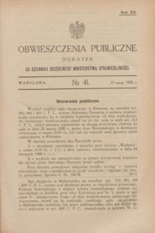 Obwieszczenia Publiczne : dodatek do Dziennika Urzędowego Ministerstwa Sprawiedliwości. R.12, № 41 (23 maja 1928)