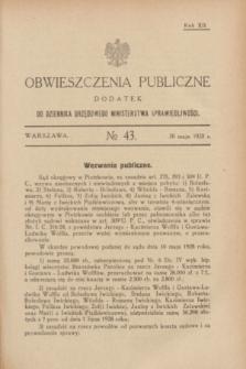 Obwieszczenia Publiczne : dodatek do Dziennika Urzędowego Ministerstwa Sprawiedliwości. R.12, № 43 (30 maja 1928)