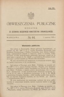 Obwieszczenia Publiczne : dodatek do Dziennika Urzędowego Ministerstwa Sprawiedliwości. R.12, № 44 (2 czerwca 1928)