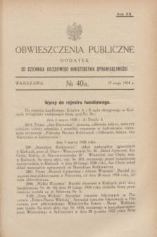 Obwieszczenia Publiczne : dodatek do Dziennika Urzędowego Ministerstwa Sprawiedliwości. R.12, № 40 A (19 maja 1928)