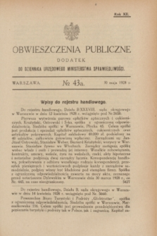 Obwieszczenia Publiczne : dodatek do Dziennika Urzędowego Ministerstwa Sprawiedliwości. R.12, № 43 A (30 maja 1928)