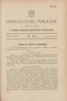 Obwieszczenia Publiczne : dodatek do Dziennika Urzędowego Ministerstwa Sprawiedliwości. R.12, № 44 A (2 czerwca 1928)