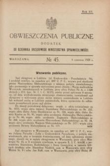Obwieszczenia Publiczne : dodatek do Dziennika Urzędowego Ministerstwa Sprawiedliwości. R.12, № 45 (6 czerwca 1928)