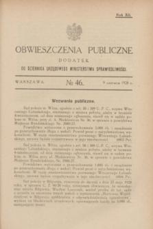Obwieszczenia Publiczne : dodatek do Dziennika Urzędowego Ministerstwa Sprawiedliwości. R.12, № 46 (9 czerwca 1928)
