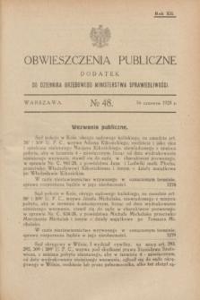 Obwieszczenia Publiczne : dodatek do Dziennika Urzędowego Ministerstwa Sprawiedliwości. R.12, № 48 (16 czerwca 1928)