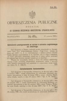 Obwieszczenia Publiczne : dodatek do Dziennika Urzędowego Ministerstwa Sprawiedliwości. R.12, № 49 A (20 czerwca 1928)