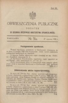 Obwieszczenia Publiczne : dodatek do Dziennika Urzędowego Ministerstwa Sprawiedliwości. R.12, № 51 A (27 czerwca 1928)
