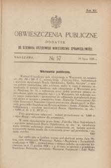 Obwieszczenia Publiczne : dodatek do Dziennika Urzędowego Ministerstwa Sprawiedliwości. R.12, № 57 (18 lipca 1928)