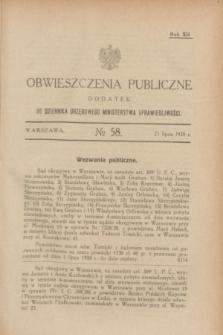 Obwieszczenia Publiczne : dodatek do Dziennika Urzędowego Ministerstwa Sprawiedliwości. R.12, № 58 (21 lipca 1928)