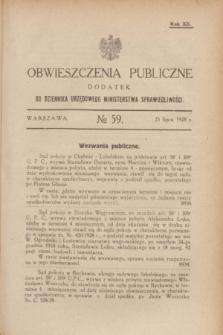 Obwieszczenia Publiczne : dodatek do Dziennika Urzędowego Ministerstwa Sprawiedliwości. R.12, № 59 (25 lipca 1928)