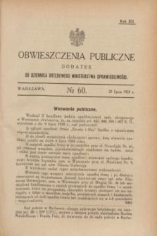 Obwieszczenia Publiczne : dodatek do Dziennika Urzędowego Ministerstwa Sprawiedliwości. R.12, № 60 (28 lipca 1928)