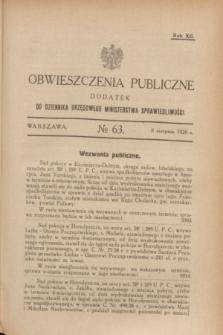 Obwieszczenia Publiczne : dodatek do Dziennika Urzędowego Ministerstwa Sprawiedliwości. R.12, № 63 (8 sierpnia 1928)