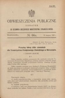 Obwieszczenia Publiczne : dodatek do Dziennika Urzędowego Ministerstwa Sprawiedliwości. R.12, № 66 A (18 sierpnia 1928)