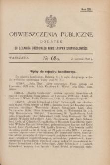 Obwieszczenia Publiczne : dodatek do Dziennika Urzędowego Ministerstwa Sprawiedliwości. R.12, № 68 A (25 sierpnia 1928)