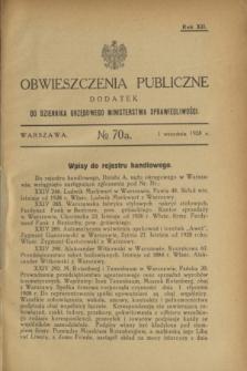 Obwieszczenia Publiczne : dodatek do Dziennika Urzędowego Ministerstwa Sprawiedliwości. R.12, nr 70 A (1 września 1928)