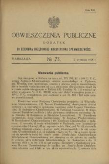 Obwieszczenia Publiczne : dodatek do Dziennika Urzędowego Ministerstwa Sprawiedliwości. R.12, № 73 (12 września 1928)