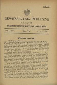 Obwieszczenia Publiczne : dodatek do Dziennika Urzędowego Ministerstwa Sprawiedliwości. R.12, № 75 (19 września 1928)