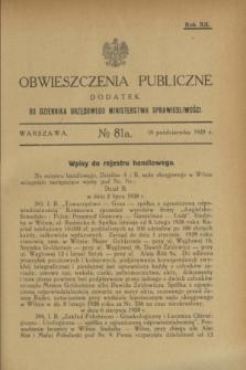 Obwieszczenia Publiczne : dodatek do Dziennika Urzędowego Ministerstwa Sprawiedliwości. R.12, № 81 A (10 października 1928)