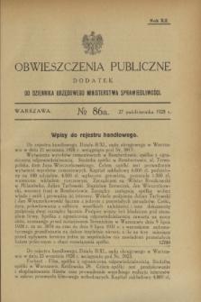 Obwieszczenia Publiczne : dodatek do Dziennika Urzędowego Ministerstwa Sprawiedliwości. R.12, № 86 A (27 października 1928)