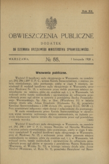 Obwieszczenia Publiczne : dodatek do Dziennika Urzędowego Ministerstwa Sprawiedliwości. R.12, № 88 (3 listopada 1928)