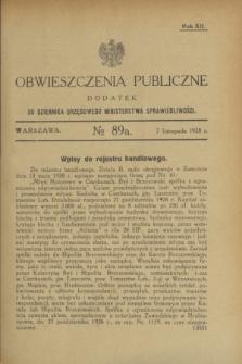 Obwieszczenia Publiczne : dodatek do Dziennika Urzędowego Ministerstwa Sprawiedliwości. R.12, № 89 A (7 listopada 1928)