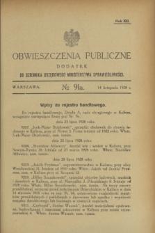 Obwieszczenia Publiczne : dodatek do Dziennika Urzędowego Ministerstwa Sprawiedliwości. R.12, № 91 A (14 listopada 1928)