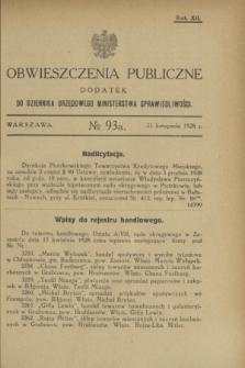 Obwieszczenia Publiczne : dodatek do Dziennika Urzędowego Ministerstwa Sprawiedliwości. R.12, № 93 A (21 listopada 1928)