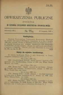 Obwieszczenia Publiczne : dodatek do Dziennika Urzędowego Ministerstwa Sprawiedliwości. R.12, № 95 A (28 listopada 1928)
