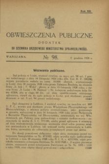 Obwieszczenia Publiczne : dodatek do Dziennika Urzędowego Ministerstwa Sprawiedliwości. R.12, № 98 (8 grudnia 1928)
