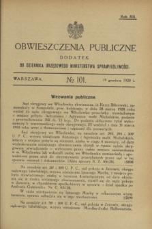 Obwieszczenia Publiczne : dodatek do Dziennika Urzędowego Ministerstwa Sprawiedliwości. R.12, № 101 (19 grudnia 1928)